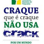 Campanha Craque Que é Craque Não Usa Crack